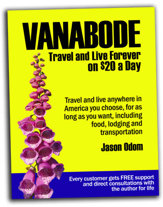 click to buy Vanabode how to  happily camp, travel and live forever on $20 a day